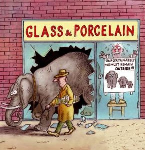 Glass and Porcelain Store: Elephants must remain outside.